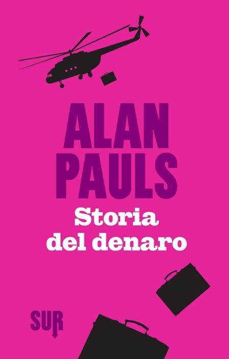 Storia del denaro di Alan Pauls